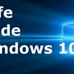 3 Ways to Enter Safe Mode on Windows 10