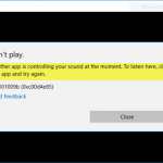 Fix Another App Is Controlling your Sound (0xc00d4e85) on Windows 10