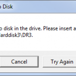 Fixed: There Is No Disk in the Drive. Please Insert a Disk into Drive