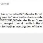Fixed: A problem Has Occurred in BitDefender Threat Scanner